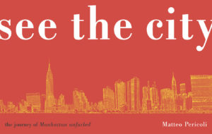 Matteo-Pericoli-See the City-The Journey of Manhattan Unfurled