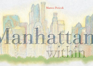 Matteo-Pericoli-Manhattan Within